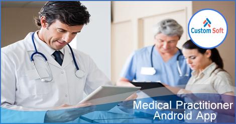medicalpractitionerandroidapp_customsoft